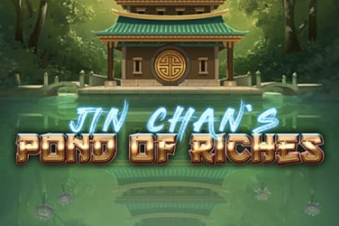 Jin Chan's Pond of Riches